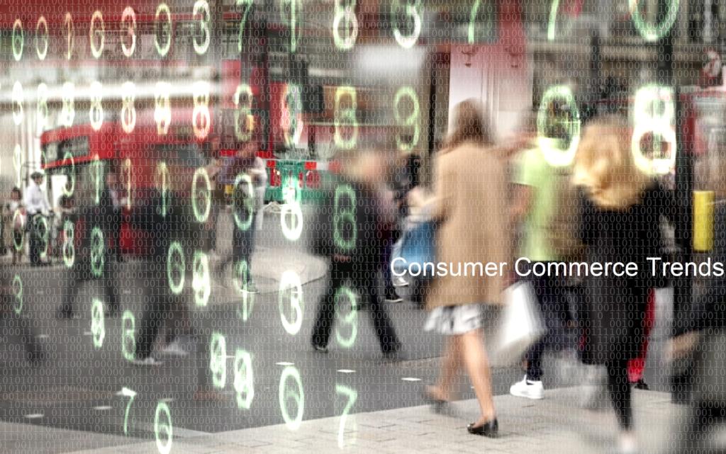 Consumer Commerce Trends